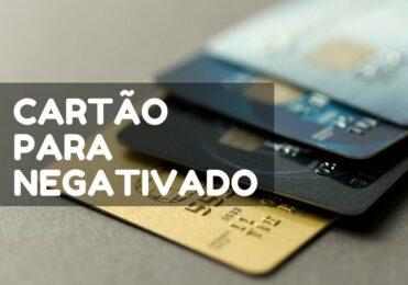 Cartão de credito para negativados no Serasa/SPC veja as opções
